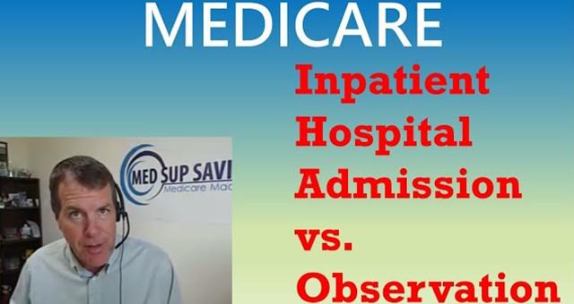 Inpatient Hospital Admission vs. Observation